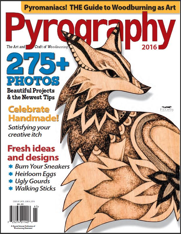 The Spring 2016 Pyrography Special Issue is Available Now!