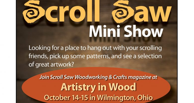 Join Us! Scroll Saw Mini Show @Artistry in Wood