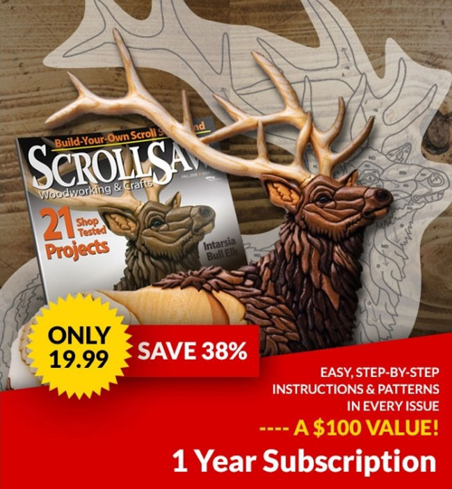 Scroll Saw Woodworking & Crafts Magazine - Subscribe Today and Save 38% OFF the Cover Price.