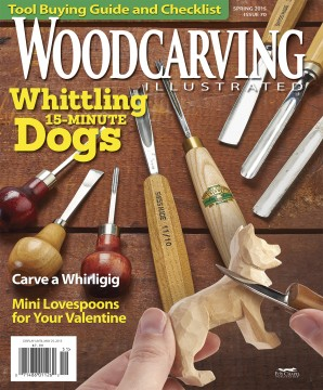 Woodcarving Illustrated Spring 2015 Issue 70